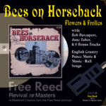 Flowers and Frolics: Bees on Horseback (Free Reed FRRR 18)