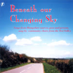 Test Valley Community Choirs: Beneath Our Changing Sky (WildGoose WGS302CD)