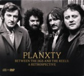 Planxty: Between the Jigs and the Reels (Universal 5720582)