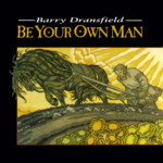 Barry Dransfield: Be Your Own Man (Rhiannon RHYD5003)