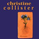Christine Collister: Blue Aconite (Fledg'ling FLED 3010)