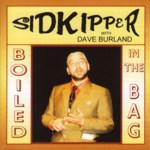 Sid Kipper with Dave Burland: Boiled in the Bag (Leader LERCD2118)