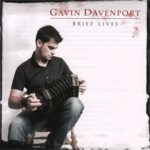 Gavin Davenport: Brief Lives (Hallamshire Traditions HATRCD03)