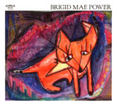 Brigid Mae Power: Brigid Mae Power (Tompkins Square TSQ 5258)