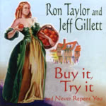 Ron Taylor and Jeff Gillett: Buy It, Try It (and Never Repent You) (WildGoose WGS400CD)