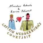 Alasdair Roberts & Karine Polwart: Captain Wedderburn's Courtship (Drag City DC497)