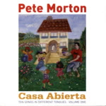 Pete Morton: Casa Abierta (Further 002)