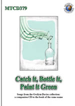 Catch It, Bottle It, Paint It Green (Musical Traditions MTCD379)