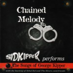 Sid Kipper: Chained Melody (Leader LERCD2122)