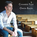 Owen Ralph: Chamber Folk (private issue)