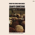 Chants Corréziens: French Folk Songs from Corrèze (Topic 12T246)