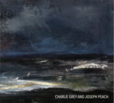 Charlie Grey and Joseph Peach (Braw Sailin' CD004BSR)