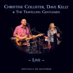 Christine Collister, Dave Kelly and the Travelling Gentlemen: Live (BGOCD823)