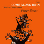 Peggy Seeger: Come Along John (Topic 7T18)