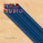 Field Music: Commontime (Memphis MIO387CD)
