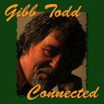 Gibb Todd: Connected (Lochshore CDLDL 1292)