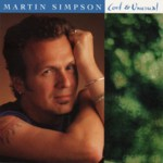 Martin Simpson: Cool & Unusual (Red House RHR CD 110)