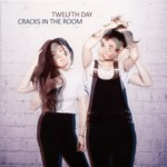 Twelfth Day: Cracks in the Room (Orange Feather OFR005)