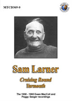 Sam Larner: Cruising Round Yarmouth (Musical Traditions MTCD369/70)