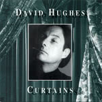 David Hughes: Curtains (Hypertension HYCD 200 126)
