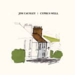 Jim Causley: Cyprus Well (WildGoose WGS418CD)