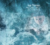 Inge Thomson: Da Fishing Hands (Inge Thomsom IT002)