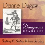 Dianne Dugaw: Dangerous Examples (University of Oregon)
