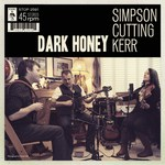 Simpson·Cutting·Kerr: Dark Honey (Topic STOP2591)