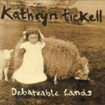 Kathryn Tickell: Debateable Lands (Park PRKCD 50)