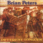 Brian Peters: Different Tongues (Pugwash PUG CD 005)