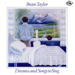 Bram Taylor: Dreams and Songs to Sing (Fellside FE057)