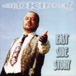 Sid Kipper: East Side Story (Leader LERCD2120)