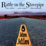 Rattle on the Stovepipe: Eight More Miles (WildGoose WGS333CD)