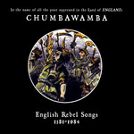 Chumbawamba: English Rebel Songs 1381-1984 (MuttCD004)