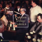 English Village Carols (Smithsonian Folkways SFW CD 40476)