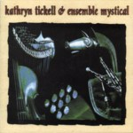 Kathryn Tickell & Ensemble Mystical (Park PRKCD 57)