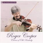 Roger Cooper: Essence of Old Kentucky (Rouder 0533)