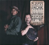 Martin Simpson & Dom Flemons: A Selection of Ever Popular Favourites (Fledg'ling FLED 3100)
