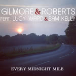 Gilmore & Roberts: Every Midnight Mile (Song Ark)