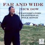 Nick Dow: Far and Wide (Old House OHM 810)