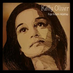 Kelly Oliver: Far From Home (Folkstock FSRxx)