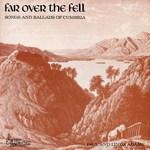 Paul and Linda Adams: Far Over the Fell (Sweet Folk and Country SFA 027)