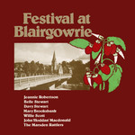 Festival at Blairgowrie (Topic 12T181, 1976 issue)