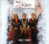 Shine: Fire & Frost (Chocolate CHOC002CD)