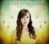 Siobhan Miller: Flight of Time (Vertical VERTCD101)