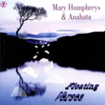 Mary Humphreys and Anahata: Floating Verses (WildGoose WGS322CD)