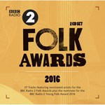 BBC Radio 2 Folk Awards 2016 (Proper PROPERFOLK17)