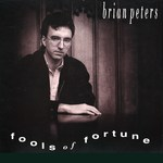 Brian Peters: Fools of Fortune (Harbourtown HAR 005)