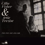 Cilla Fisher & Artie Trezise: For Foul Day and Fair (Kettle KAC-1)