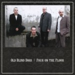 Old Blind Dogs: Four on the Floor (Compass 7 4461 2)